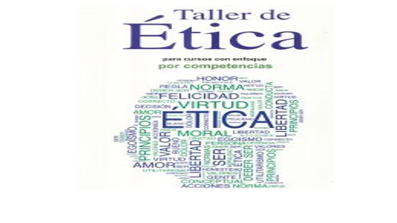 Taller de Ética Gpo 1Y 11:00 a 12:00 Salón SC6