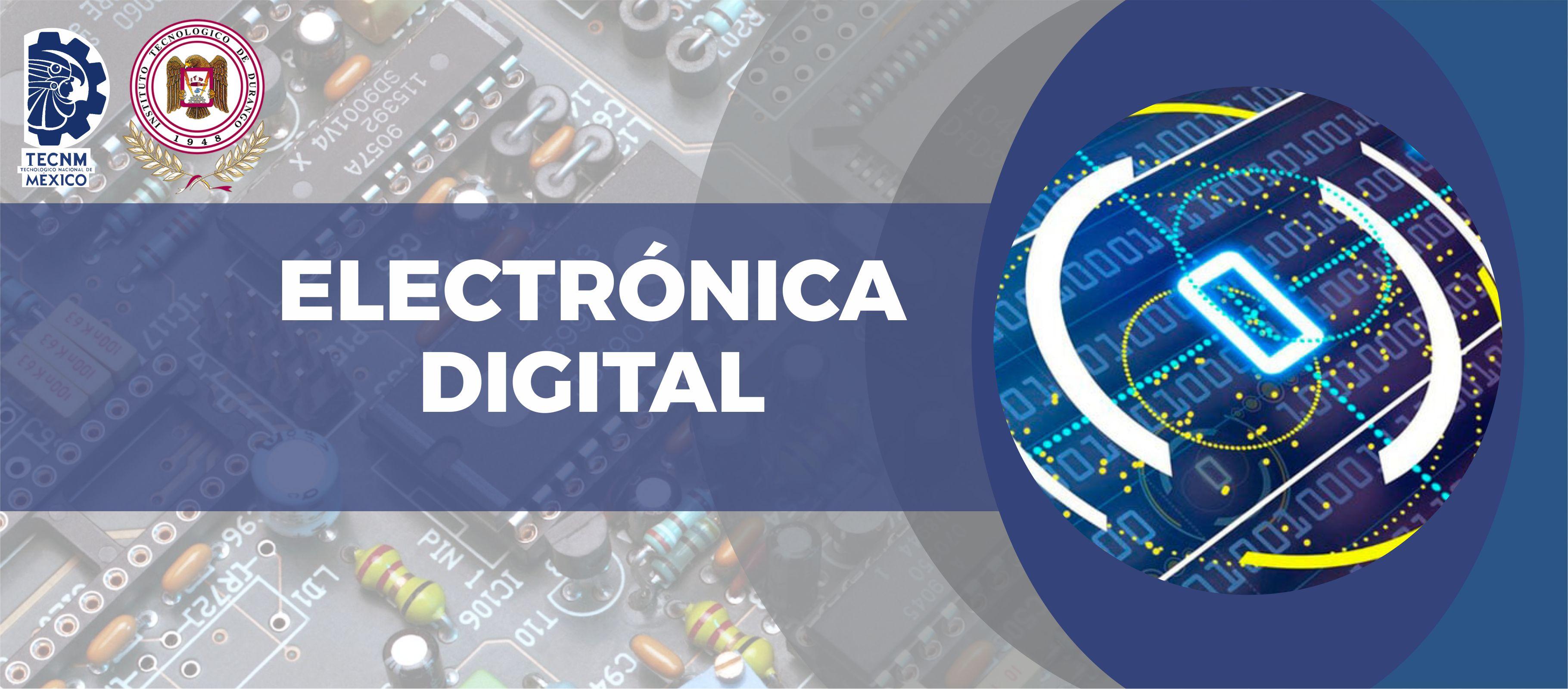 ELECTRONICA DIGITAL.