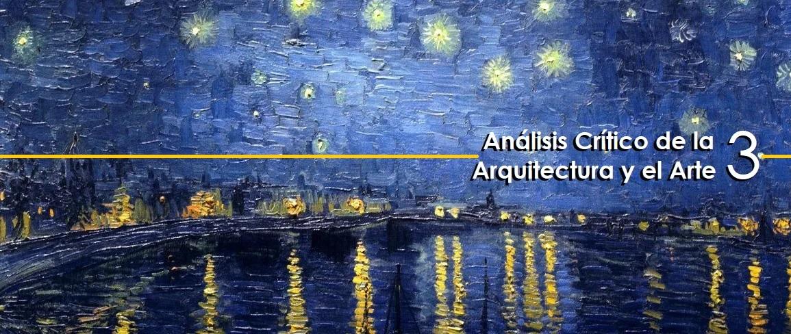 Análisis Crítico de la Arquitectura y el Arte III