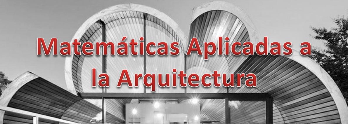 Matemáticas Aplicadas a la Arquitectura 1E